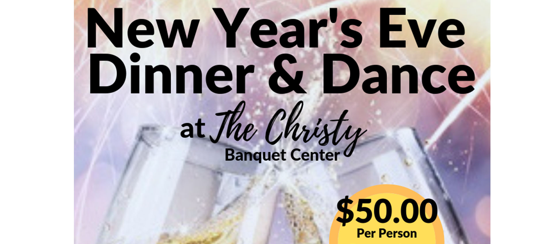 The Christy, New Years Eve Dinner & Dance flyer